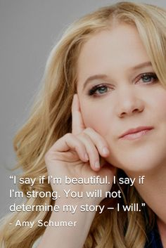 10 Amy Schumer quotes that prove how awesome she really is Amy Schumer Quotes, Favorite Quotes, Best Quotes, Awesome Quotes, Amazing Amy, Donia, Body Image, Strong Women, Stay Strong