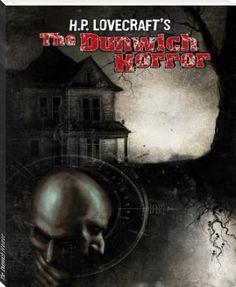 The Dunwich Horror http://www.bookrix.com/_ebook-h-p-lovecraft-the-dunwich-horror/