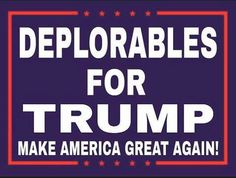 Deplorables for Trump