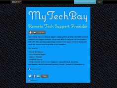 It's our new page including our services that we provides to our customers remotely. know more about our computer tech support services @ 888-287-1902 or visit us at: www.mytechbay.com