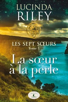 Les sept soeurs, tome 4 eBook by Lucinda Riley - Rakuten Kobo Romance, Saint Jean, Lus, Book Lovers, Ebooks, Father, Ocean, Movies, Movie Posters