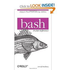 bash Pocket Reference (Pocket Reference (O'Reilly)): Arnold Robbins: 9781449387884: Amazon.com: Books
