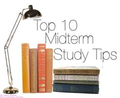 Top 10 midterm study tips that you can also carry finals! #studytips