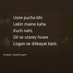 or na log sunna chahte hain to shikatyat kesi 😊💓 Shyari Quotes, Diary Quotes, Mood Quotes, True Quotes, Love Pain Quotes, Secret Love Quotes, First Love Quotes, Gulzar Quotes, Zindagi Quotes