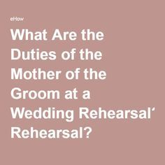 What Are the Duties of the Mother of the Groom at a Wedding Rehearsal? Rehearsal Dinner Speech, Rehearsal Dinner Etiquette, Fall Rehearsal Dinners, Rehearsal Dinner Dresses, Rehearsal Dinner Invitations, Rehearsal Dinner Gift Ideas, Rehearsal Dinner Activities, Reception Dresses, Wedding Dresses