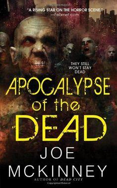 Bestseller Books Online Apocalypse of the Dead Joe McKinney $6.99  - http://www.ebooknetworking.net/books_detail-0786023597.html