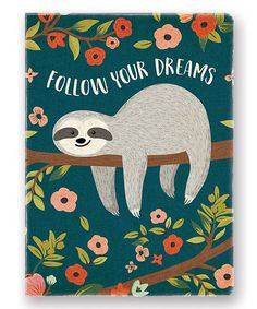 Look at this 'Follow Your Dreams' Sloth Deconstructed Journal on #zulily today!