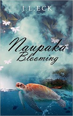 Naupaka Blooming - Kindle edition by J.L. Eck. Literature & Fiction Kindle eBooks @ Amazon.com.