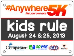 Register today for the free, Kids Rule #Anywhere5K on August 24 and 25, sponsored by Compassion International. Run wherever you are!