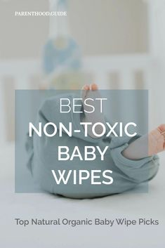 Here are the best non-toxic baby wipes for your baby that do the least harm Organic Baby Wipes, Natural Baby Wipes, Best Cloth Diapers, Clean Up, Baby Care, Parenting Hacks, Biodegradable Products, Infant, Eco Friendly