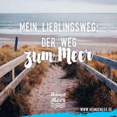 Mein Lieblingsweg: Der Weg zum Meer. Mee(h)r für Meerliebhaber >>