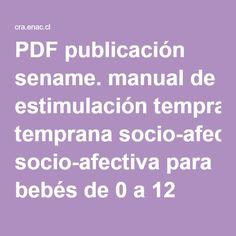 PDF publicación sename. manual de estimulación temprana socio-afectiva para bebés de 0 a 12 meses
