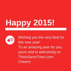 Happy 2015! by ThisIsSamsTown.com