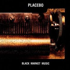 "Placebo ""Black Market Music"""