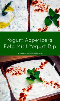 feta mint yogurt dip is a simple and easy to make, vegetarian yogurt ...