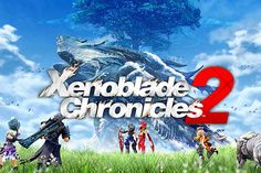 Xenoblade Chronicles 2 UK release date, gameplay details and trailer