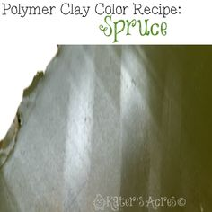 Spruce Polymer Clay Color Recipe for Premo! by Sculpey Clay from KatersAcres Clay Extruder, Sculpey Clay, Polymer Clay Canes, Polymer Clay Projects, Clay Crafts, Metal Clay Jewelry, Polymer Clay Jewelry, Color Blending, Color Mixing