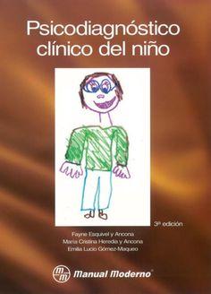 Psicodiagnóstico clínico del niño (3ra ed ), esquivel, heredia, y lucio compressed