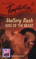 Kiss of the Beast by Mallory Rush