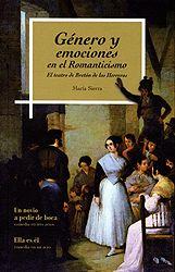 """Género y emociones en el Romanticismo : el teatro de Bretón de los Herreros / María Sierra Publicación Zaragoza : Institución """"Fernando el Católico"""", 2013"""