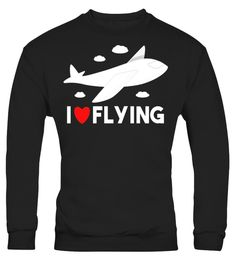 """# I Love Flying T-shirt for Pilots and Aircraft Plane Fans .  Special Offer, not available in shops      Comes in a variety of styles and colours      Buy yours now before it is too late!      Secured payment via Visa / Mastercard / Amex / PayPal      How to place an order            Choose the model from the drop-down menu      Click on """"Buy it now""""      Choose the size and the quantity      Add your delivery address and bank details      And that's it!      Tags: Perfect gift for plane…"""