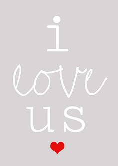i love us......... {free printable}