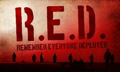 Remember Everyone Deployed. #RedFridays