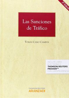 Las sanciones de tráfico / Tomás Cano Campos. - 2ª ed. - 2014