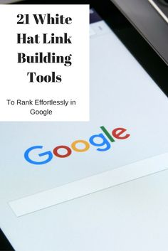 The most useful link building tools so you can get more SEO juice to your website and more traffic from Google.