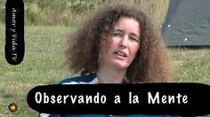 Observando a la Mente   (Amor y Vida TV nº 36)