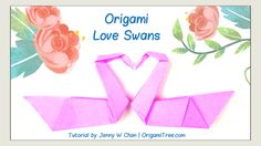 Valentine's Day Crafts - Origami Love Swans - Origami Bird - Easy Paper ...