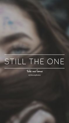 Still The One • Take Me Home Lockscreen — ctto: @stylinsonphones