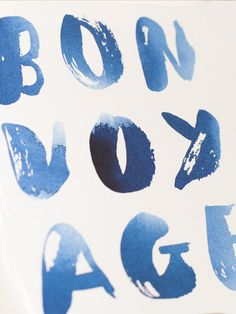 Blue quote, Bon voyage, enjoy dreming and travelling Types Of Lettering, Brush Lettering, Typography Letters, Typography Design, Sycamore Street, Wanderlust, Design Graphique, Graphic Design Inspiration, Design Art
