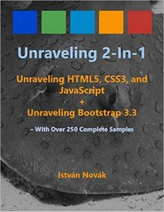 26 best web development images on pinterest pdf book web unraveling 2 in 1 unraveling htlm5 css3 and javascript unraveling pdf bookbooks fandeluxe Images