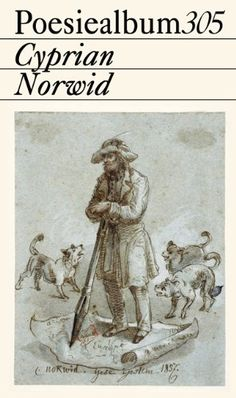 Poesiealbum 305 by Cyprian Kamil Norwid,http://www.amazon.com/dp/3943708055/ref=cm_sw_r_pi_dp_vRpjsb0W89DJGJR3