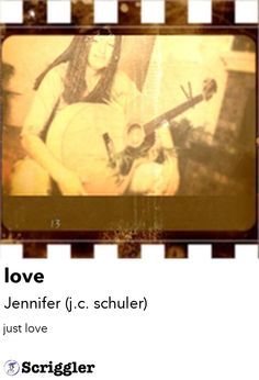 love by Jennifer (j.c. schuler) https://scriggler.com/detailPost/story/31249