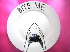 BITE ME - Decorative Shark Plate in porcelain with a Hand Painted illustration. via Etsy. Sharpie Art, Sharpie Plates, Sharpies, Pottery Painting, Ceramic Painting, J Craft, Cement Art, Hanging Beds, Paint Your Own Pottery