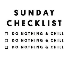 Do nothing and chill xx Work Quotes, Great Quotes, Me Quotes, Funny Quotes, Inspirational Quotes, Sleep Quotes, Humor Quotes, Motivational, Weekend Quotes
