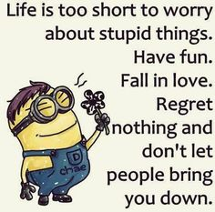 New Funny Minions Quotes 027 Great Quotes, Quotes To Live By, Me Quotes, Funny Quotes, Inspirational Quotes, Humor Quotes, Meaningful Quotes, Motivational, Minion Jokes