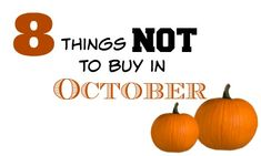 "No matter the ""sale"" these items will never be the best price right now. See the 8 things NOT to buy in October."