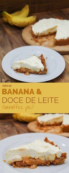 Receita: Torta de Banana e Doce de Leite (Banoffee Pie)