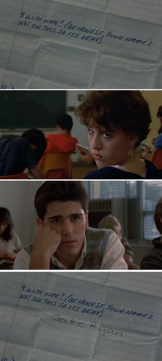Sixteen Candles..... If anyone finds out she'll shit twice and die!