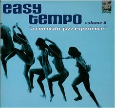 Various - Easy Tempo Vol. 6: A Cinematic Jazz Experience (Vinyl, LP) at Discogs