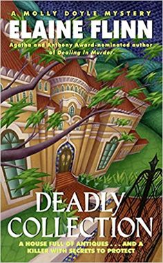Deadly Collection (Molly Doyle by Elaine Flinn Library Books, New Books, Good Books, Books To Read, Reading Books, Best Mysteries, Murder Mysteries, Cozy Mysteries, Free Books Online