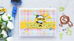 Teacher Appreciation Card & Easy Way to Create Dimensional Embellishments Video Tutorial