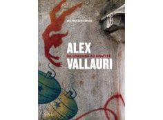 Alex Vallauri – da gravura ao grafite