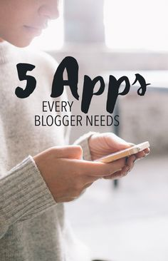 5 apps every blogger needs. Great resource!
