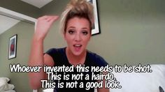 Jenna Marbles-what girls do when they get drunk. I'm guilty of this everyday my hairdo
