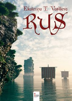 "#Reseña de ""Rus"", de Ekaterina T. Vasilieva"