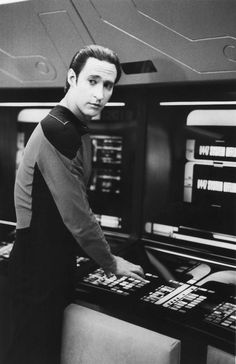 Lieutenant Commander Data...I'd be lying if I said I didn't think he was absolutely adorable